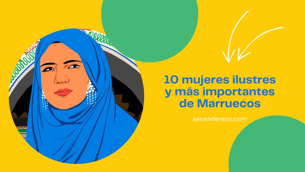 Mujeres ilustres y más importantes de Marruecos